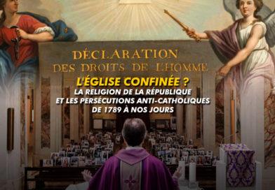 Dossier : L'Eglise confinée et la religion de la république, de 1789 à nos jour.