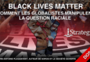Dossier : Black Lives Matter