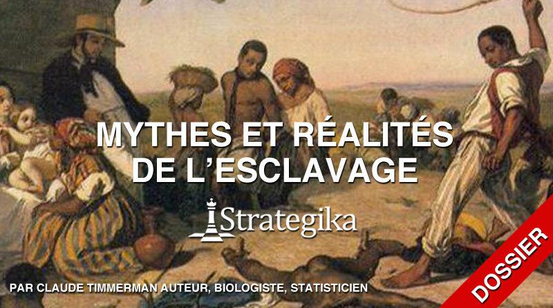 Dossier : Mythes et réalités de l'esclavage